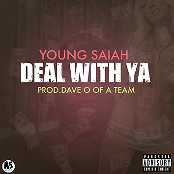 Deal with Ya