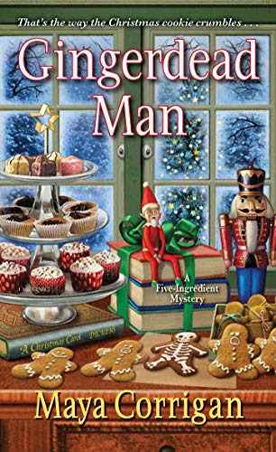 Gingerdead Man (A Five-Ingredient Mystery Book 7) by [Maya Corrigan]