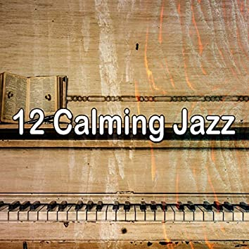 12 Calming Jazz