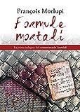 Formule mortali: La prima indagine del commissario Ansaldi