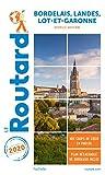 Guide du Routard Bordelais, Landes, Lot-et-Garonne 2020 - (Nouvelle-Aquitaine)
