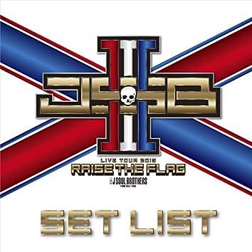 """三代目 J SOUL BROTHERS LIVE TOUR 2019 """"RAISE THE FLAG"""" SET LIST"""
