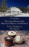 Konfekt aus Skandinavien (Die besten Rezepte für Pralinen, Trüffel und Konfekt 2)