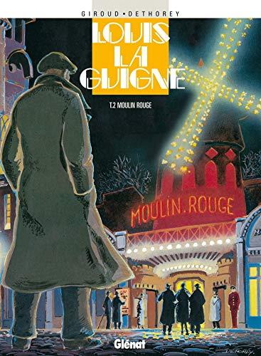 Louis la Guigne, tome 2 : Moulin rouge