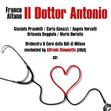 Franco Alfano: Il Dottor Antonio (1953), Volume 1