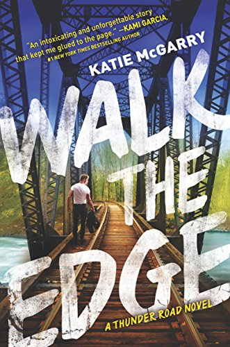 Walk the Edge (Thunder Road Book 2)