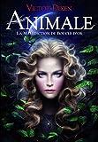 Animale - La Malédiction de Boucle d'or