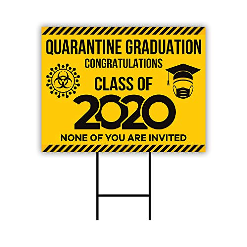 Quarantine Graduation 2020 Yard Sign 18' x 12' - Coroplast Visible Text Long Lasting Rust Free Quarantine Graduation 2020 Sign with Metal H-Stake, A (18x12, Single Sided)