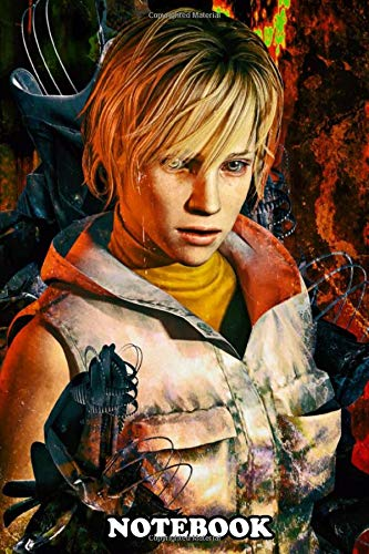 Notebook: Silent Hill 3 Ultimate Fanart Tribute To The Series , Journal for Writing, College Ruled Size 6' x 9', 110 Pages