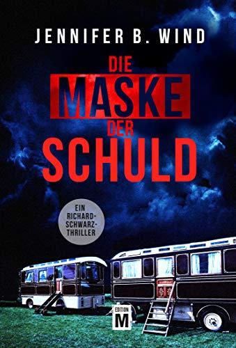 Buchseite und Rezensionen zu 'Die Maske der Schuld (Ein Richard-Schwarz-Thriller 2)' von Wind, Jennifer B.