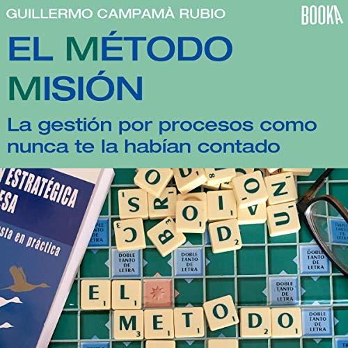 El Método Misión [The Mission Method] audiobook cover art