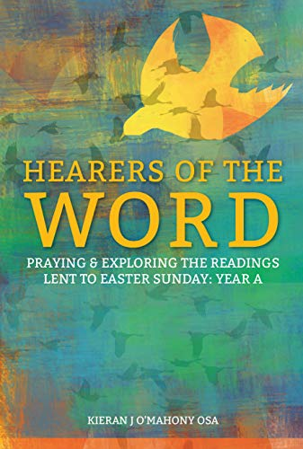 Hearers of the Word: Praying and Exploring the Readings for Easter to Pentecost Year A