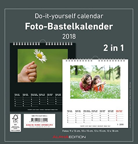 Foto-Bastelkalender 2018 - 2 in 1: schwarz und weiss - Bastelkalender: Do it yourself calendar (21 x 22) - datiert