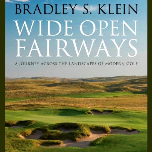 Wide Open Fairways Audiobook By Bradley S. Klein cover art