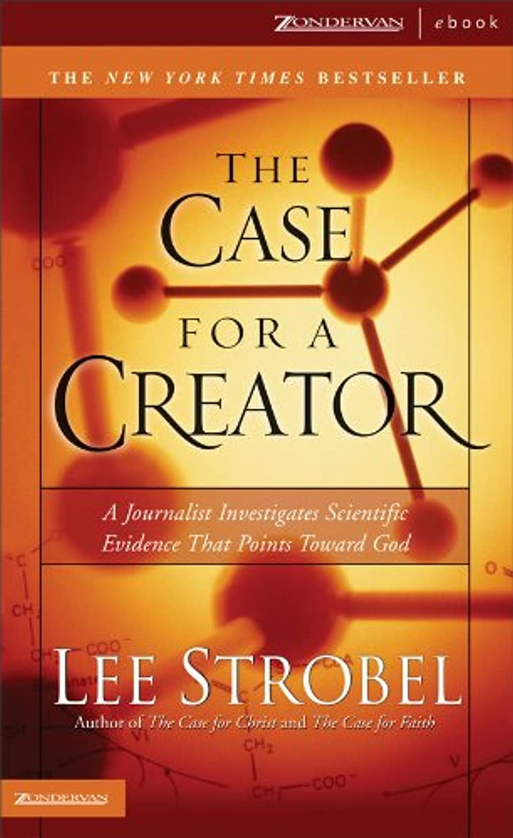 残忍なタイマー外科医The Case for a Creator: A Journalist Investigates Scientific Evidence That Points Toward God (Strobel, Lee) (English Edition)
