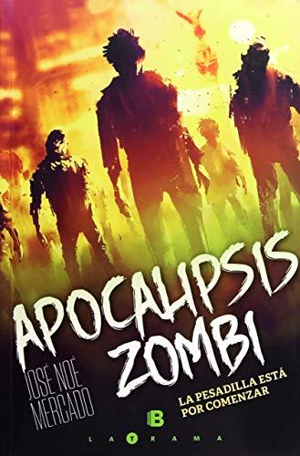 Apocalipsis zombi: La pesadilla está por comenzar