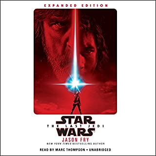 The Last Jedi     Star Wars              By:                                                                                                                                 Jason Fry                               Narrated by:                                                                                                                                 Marc Thompson                      Length: 11 hrs and 5 mins     3,078 ratings     Overall 4.5