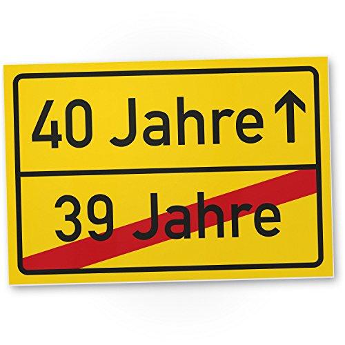 DankeDir! 40 Jahre (39 Jahre vorbei) - Kunststoff Schild, Geschenk 40. Geburtstag, Geschenkidee Geburtstagsgeschenk Vierzigsten, Geburtstagsdeko/Partydeko/Party Zubehör/Geburtstagskarte