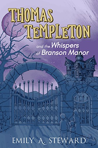 Thomas Templeton and the Whispers of Branson Manor (English Edition)
