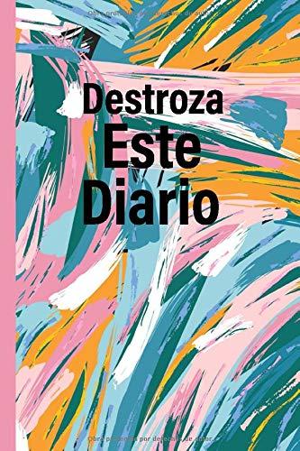 Destroza este diario spanish edition: spanish edition notebook