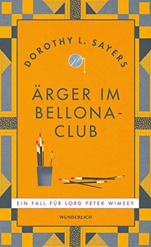 Ärger im Bellona-Club (Ein Fall für Lord Peter Wimsey 4)