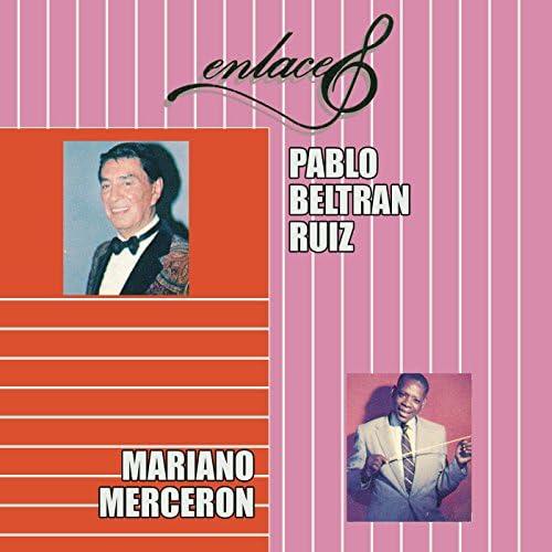 Pablo Beltrán Ruiz & Mariano Mercerón