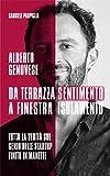 Da Terrazza Sentimento a finestra isolamento: Tutta la verità sul genio delle startup finito in manette Alberto Genovese
