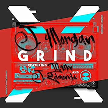Grind (feat. Illvibe & J. Edmonds)