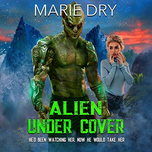 Alien Under Cover audiobook cover art