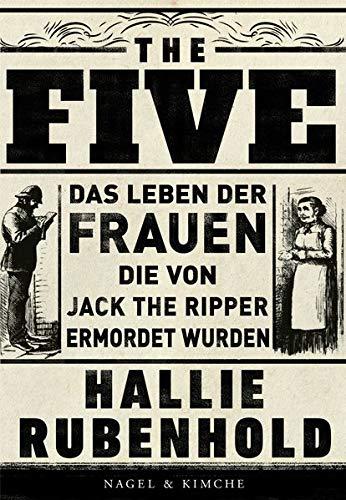 Buchseite und Rezensionen zu 'The Five: Das Leben der Frauen, die von Jack the Ripper ermordet wurden' von Hallie Rubenhold