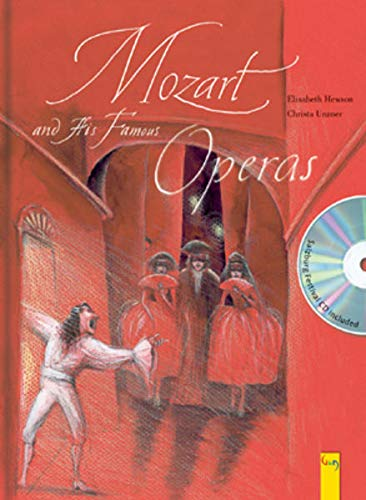 Mozart and His Famous Operas: A Picture Book: A picture book with CD