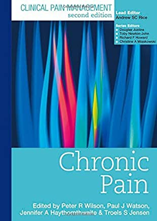 Clinical Pain Management Second Edition: Chronic Pain by Peter Wilson (2008-09-26)