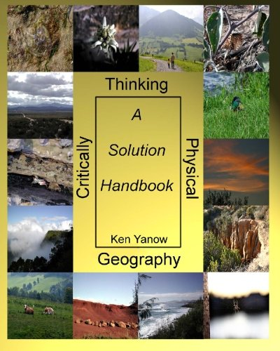 Critically Thinking Physical Geography A Solution Handbook