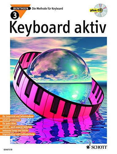 Keyboard aktiv, m. Audio-CDs, Bd.3, Mit Audio-CD