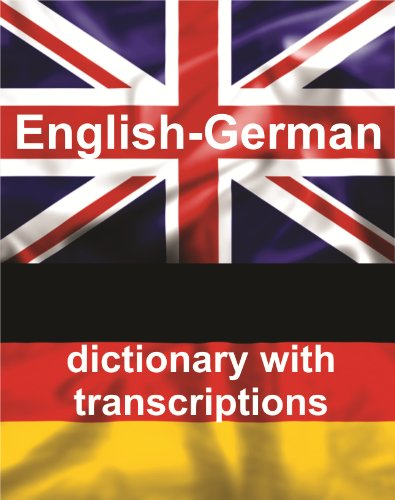 English-German Dictionary With Transcriptions