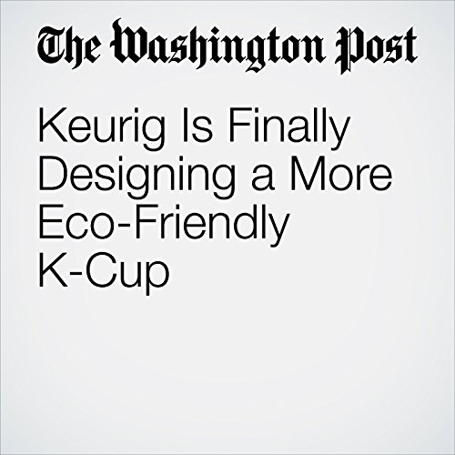 Keurig Is Finally Designing a More Eco-Friendly K-Cup copertina