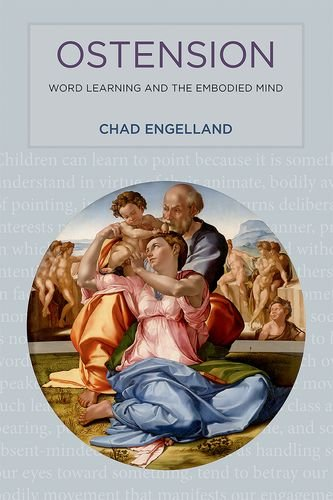 Ostension: Word Learning and the Embodied Mind (MIT Press)