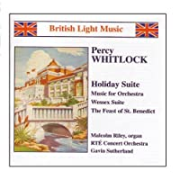 ウィトロック:ホリデイ組曲/オーケストラのための音楽/ウェセックス組曲/他 《ブリティッシュ・ライト・ミュージック》
