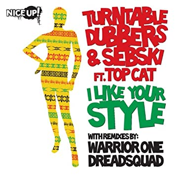 I Like Your Style (feat. Top Cat)
