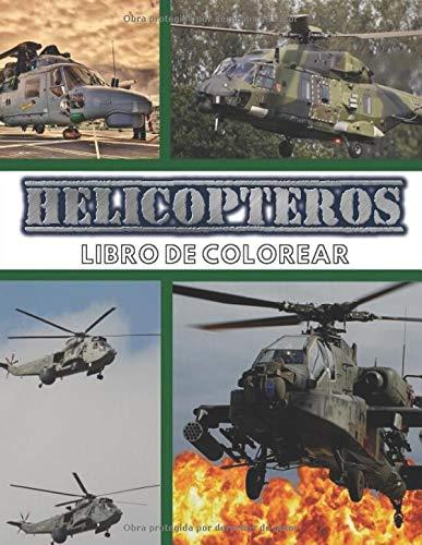 Helicópteros Libro de colorear: Libro de colorear militar