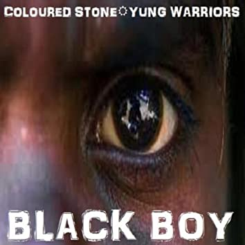 Black Boy (feat. Yung Warriors) - Single