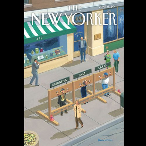 The New Yorker, June 6th 2011 (Ryan Lizza, Sarah Stillman, Reeves Wideman) audiobook cover art