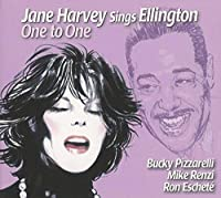 Jane Harvey Sings Ellington - One to One