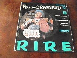 Fernand Raynaud - Rire : le 22 à asnières - dry - Deux croissants - les oeufs pas cassés disque philips 432.027