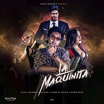 La Maquinita