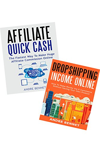 SIDE HUSTLE BUSINESS (2 in 1 Bundle): Affiliate Marketing Quick Cash & Online Dropshipping Even Without Inventory