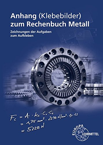 Anhang zum Rechenbuch Metall