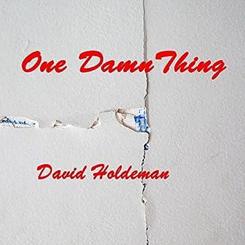 One Damn Thing