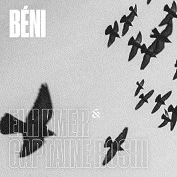 Béni (feat. Captaine Roshi)