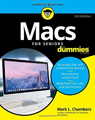 Macs For Seniors For Dummies, 3rd Edition (For Dummies (Computer/Tech))
